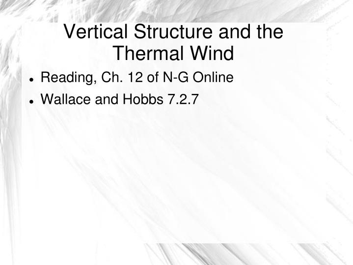 vertical structure and the thermal wind n.