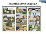 targeted communication