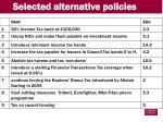selected alternative policies