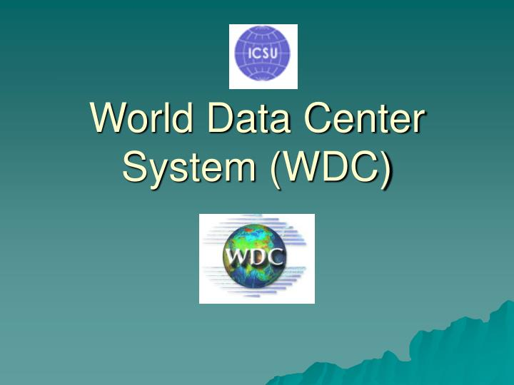 world data center system wdc n.