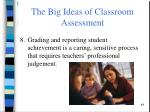 the big ideas of classroom assessment10