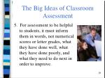 the big ideas of classroom assessment7