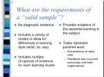 what are the requirements of a valid sample