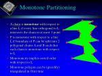 monotone partitioning