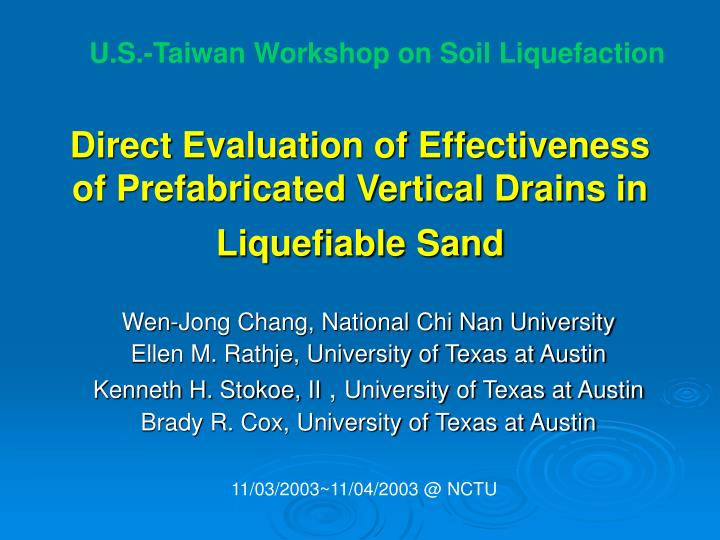 direct evaluation of effectiveness of prefabricated vertical drains in liquefiable sand n.