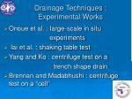 drainage techniques experimental works