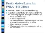 family medical leave act fmla bill clinton