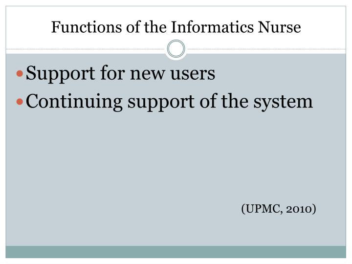 Functions of the Informatics Nurse