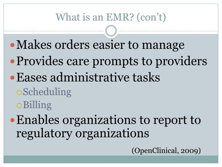 What is an EMR? (con't)