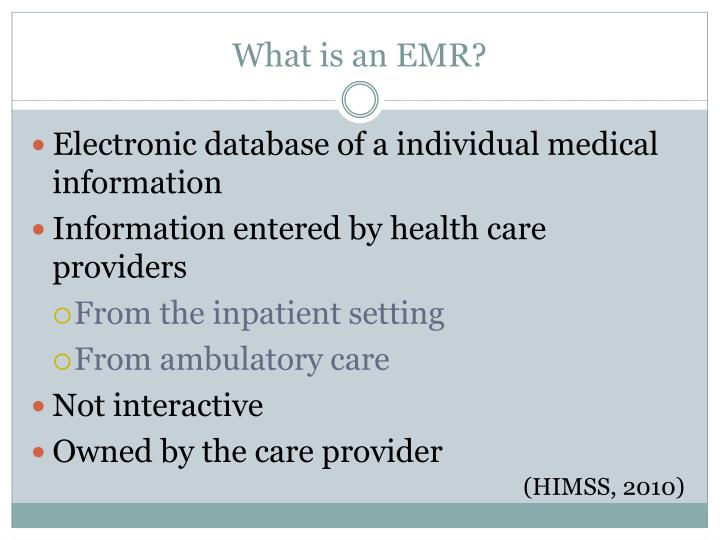 What is an EMR?