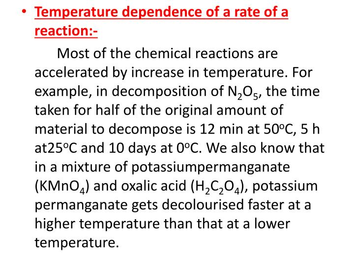 Temperature dependence of a rate of a reaction:-