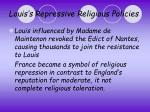 louis s repressive religious policies5