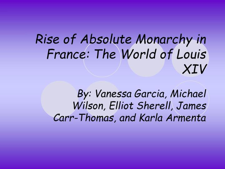 rise of absolute monarchy in france the world of louis xiv n.