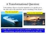 a transformational question