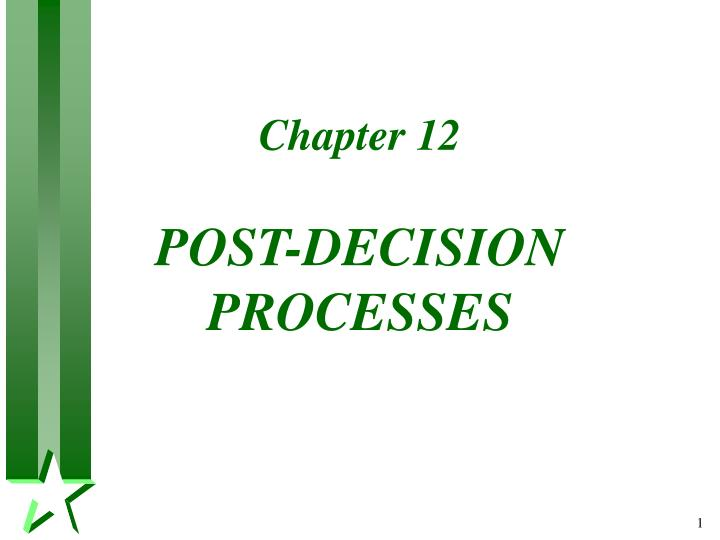 chapter 12 post decision processes n.