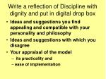 write a reflection of discipline with dignity and put in digital drop box