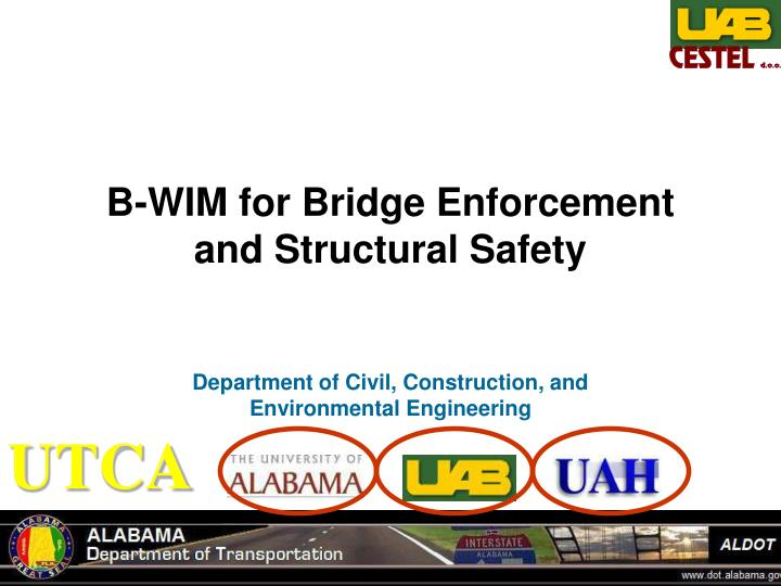 b wim for bridge enforcement and structural safety n.