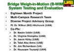 bridge weigh in motion b wim system testing and evaluation