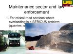 maintenance sector and law enforcement