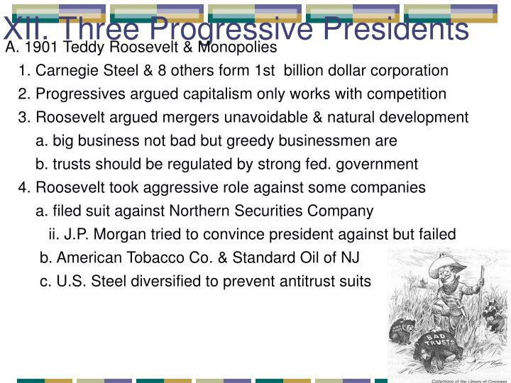 xii three progressive presidents n.