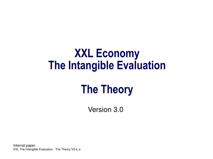 xxl economy the intangible evaluation the theory n.