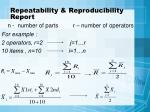 repeatability reproducibility report