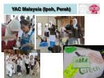 yac malaysia ipoh perak