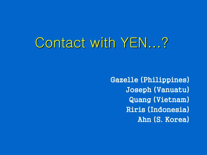 contact with yen n.
