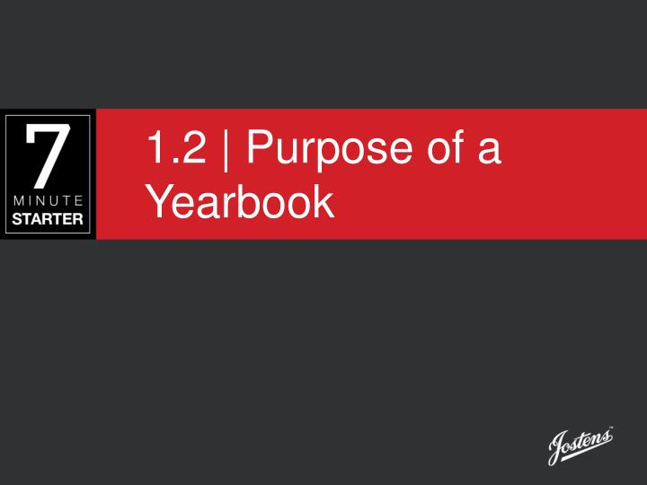 1 2 purpose of a yearbook n.