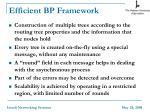 efficient bp framework