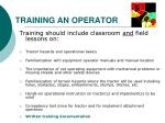 training an operator