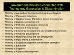 government ministries connected with technology generation dissemination