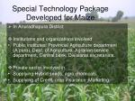 special technology package developed for maize