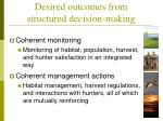 desired outcomes from structured decision making1