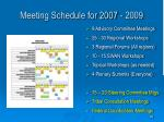 meeting schedule for 2007 2009