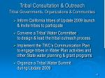 tribal consultation outreach tribal governments organizations communities