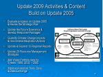 update 2009 activities content build on update 2005