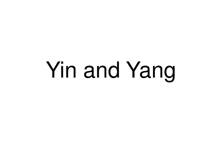 yin and yang n.