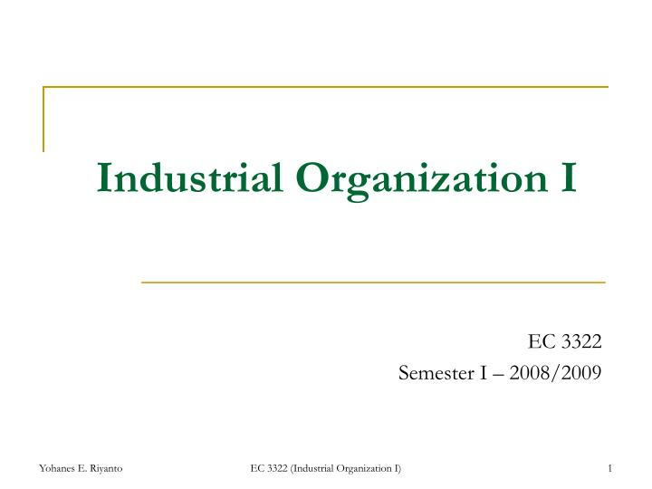 industrial organization i n.
