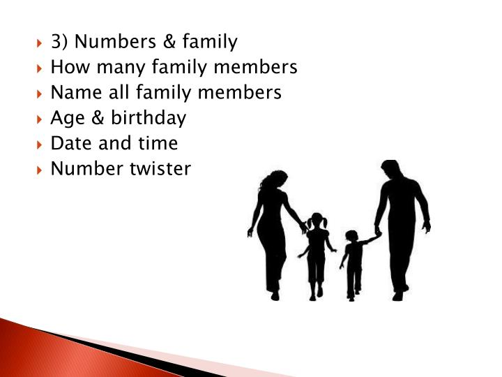 3) Numbers & family