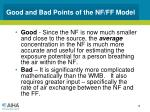 good and bad points of the nf ff model