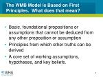 the wmb model is based on first principles what does that mean
