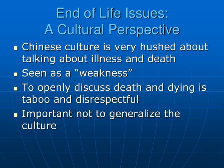 End of Life Issues: