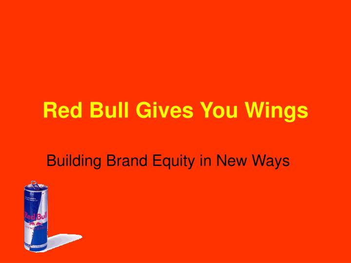 red bull gives you wings n.