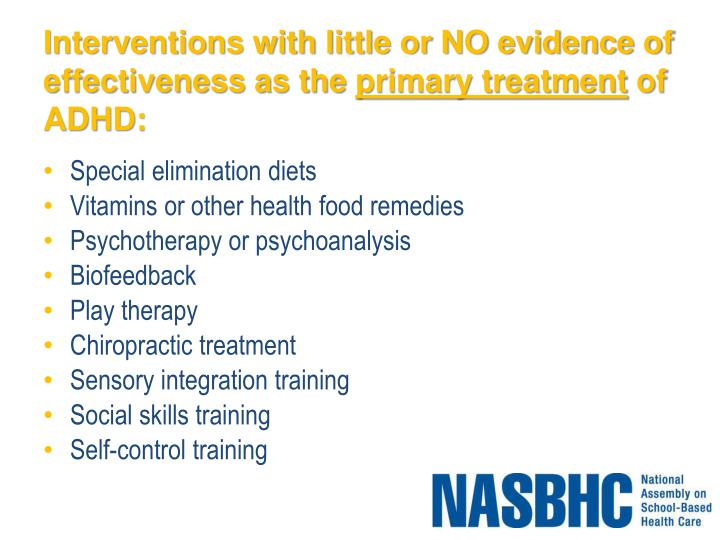 Interventions with little or NO evidence of effectiveness as the