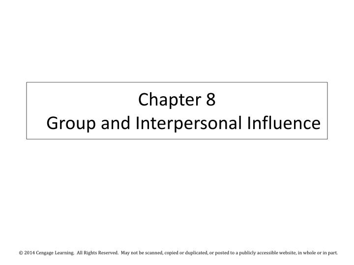 chapter 8 group and interpersonal influence n.