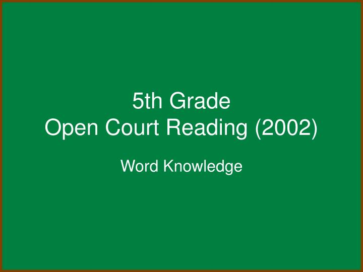 5th grade open court reading 2002 n.