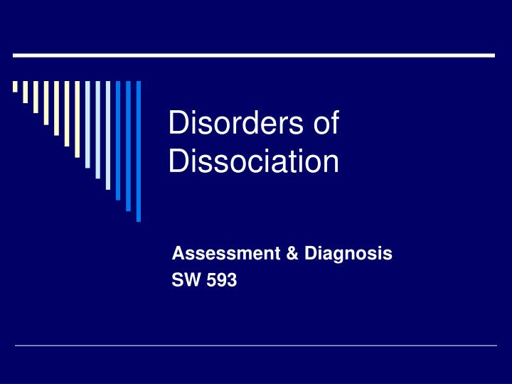 disorders of dissociation n.