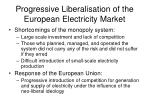 progressive liberalisation of the european electricity market