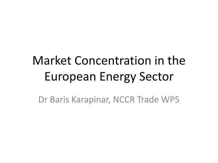 market concentration in the european energy s ector n.